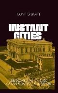 Instant Cities Urbanization and the Rise of San Francisco and Denver