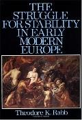 Struggle for Stability in Early Modern Europe