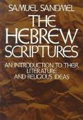 Hebrew Scriptures An Introduction to Their Literature and Religious Ideas