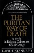 Puritan Way of Death A Study in Religion, Culture and Social Change