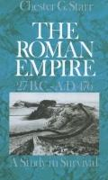 Roman Empire, 27 Bc-Ad 476 A Study in Survival