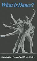 What Is Dance? Readings in Theory And Criticism