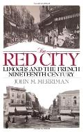 Red City Limoges and the French Nineteenth Century