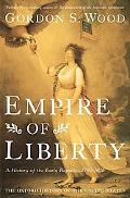 Empire of Liberty: A History of the Early Republic, 1789-1815 (Oxford History of the United ...