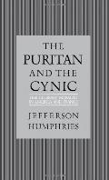 Puritan and the Cynic Moralists and Theorists in French and American Letters