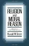 Religion and Moral Reason A New Method for Comparative Study