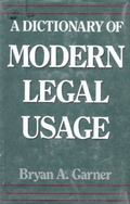 Dictionary of Modern Legal Usage - Bryan A. Garner - Hardcover