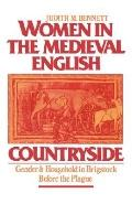 Women in the Medieval English Countryside Gender and Household in Brigstock Before the Plague
