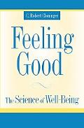Feeling Good The Science of Well-Being