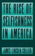 Rise of Selfishness in America