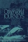 Otherworld Journeys Accounts of Near-Death Experiences in Medieval and Modern Times