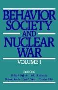 Behavior, Society and Nuclear War
