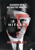 Hitler: Diagnosis of a Destructive Prophet - Fritz Redlich - Hardcover