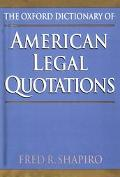 Oxford Dictionary of American Legal Quotations