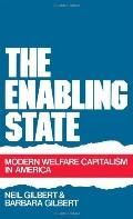 Enabling State Modern Welfare Capitalism in America