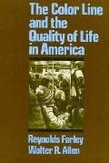 Color Line and the Quality of Life in America - Reynolds Farley - Paperback