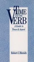 Time and the Verb A Guide to Tense and Aspect