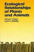 Ecological Relationships of Plants and Animals