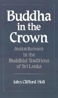 Buddha in the Crown Avalokitesvara in the Buddhist Traditions of Sri Lanka