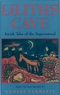 Lilith's Cave Jewish Tales of the Supernatural