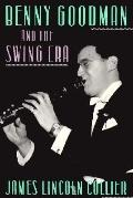 Benny Goodman and the Swing Era - James Lincoln Collier - Paperback