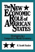 New Economic Role of American States Strategies in a Competitive World Economy