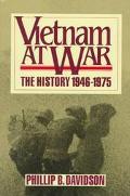 Vietnam at War The History, 1946-1975