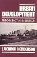 Urban Development Theory, Fact, and Illusion