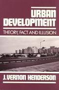 Urban Development Theory, Fact, and Illusion