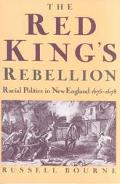 Red King's Rebellion Racial Politics in New England 1675-1678