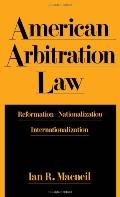 American Arbitration Law Reformation-Nationalization-Internationalization
