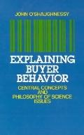 Explaining Buyer Behavior Central Concepts and Philosophy of Science Issues