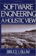 Software Engineering A Holistic View