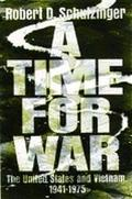 Time for War:u.s.+vietnam,1941-1975