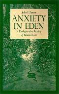 Anxiety in Eden A Kierkegaardian Reading of Paradise Lost