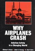 Why Airplanes Crash Aviation Safety in a Changing World