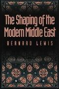 Shaping of the Modern Middle East