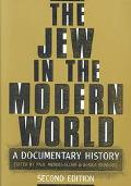 Jew in the Modern World A Documentary History