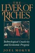Lever of Riches Technological Creativity and Economic Progress