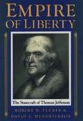 Empire of Liberty The Statecraft of Thomas Jefferson