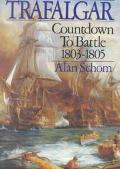 Trafalgar Countdown to Battle, 1803-1805