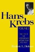 Hans Krebs Architect of Intermediary Metabolism, 1933-1937