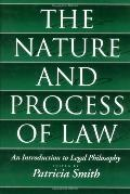 Nature and Process of Law An Introduction to Legal Philosophy