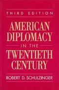 American Diplomacy in the Twentieth Century