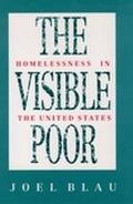 Visible Poor Homelessness in the United States