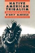 Native American Tribalism Indian Survivals and Renewals