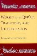 Women in Qur'an:trad.+interpretation