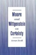 Moore and Wittgenstein on Certainty