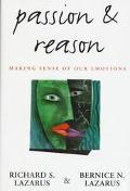 Passion and Reason Making Sense of Our Emotions