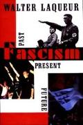 Fascism:past,present,future